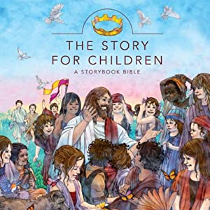 The Story for Children: A Storybook Bible | [Max Lucado, Karen Davis Hill, Randy Frazee]