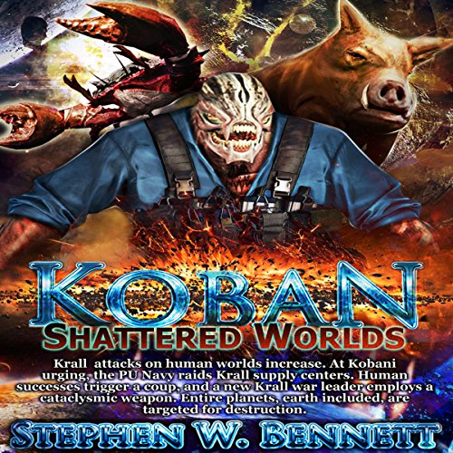 Shattered Worlds (Koban Series #4) - Stephen W. Bennett