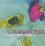 Il Nuovo Rinascimento by Stranafonia (2014-08-03)