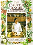 The Carved Angel Cookery Book