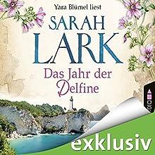 Das Jahr der Delfine Hörbuch von Sarah Lark Gesprochen von: Yara Blümel