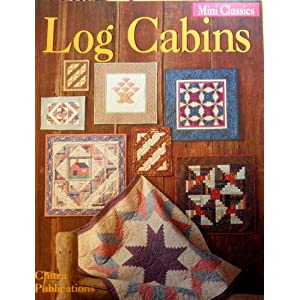Log Cabin (Mini Classics) Joanne S. Nolt