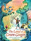 Noel Langley The Land of Green Ginger (Faber Children's Classics)