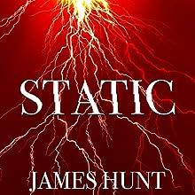Static: Fade to Gray, Book 1 | Livre audio Auteur(s) : James Hunt Narrateur(s) : Tia Rider