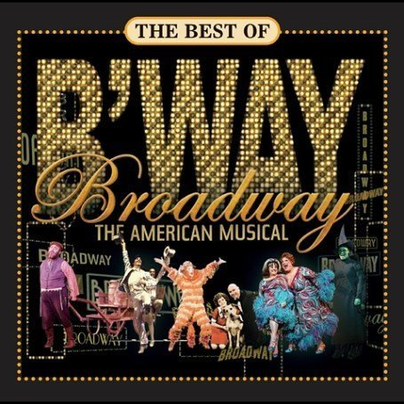 Avril Lavigne - The Best of Broadway - The American Musical (PBS Series) - Zortam Music