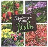 """Afficher """"La petite encyclopédie Rustica du jardin"""""""