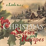 img - for Little Book Of Christmas Stories And Recipes by Welcome Enterprises (2001-08-24) book / textbook / text book