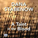 A Taint in the Blood Audiobook by Dana Stabenow Narrated by Regina Reagan