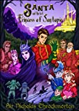 Santopia: Santa & the Lost Princess (The Annals of Santopia)