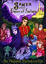 Santopia - Book One: Santa & the Lost Princess