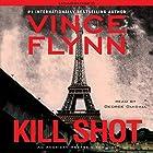 Kill Shot: An American Assassin Thriller Hörbuch von Vince Flynn Gesprochen von: George Guidall
