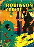 The Adventures of Robinson Crusoe (with Valentine and Orson and Sinbad the Sailor)