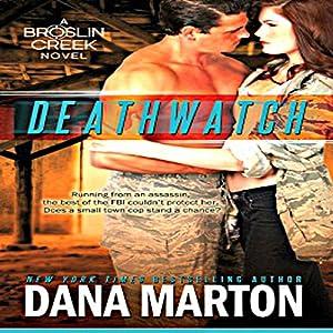 Deathwatch: Broslin Creek Audiobook