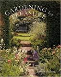 img - for Gardening for Pleasure: A Practical Guide to the Essential Skills book / textbook / text book