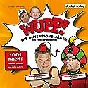 1001 Nacht (Wupp! Die Dimensions-Jäger 2) Hörspiel von Kai Lüftner Gesprochen von: Hans Werner Olm, Oliver Korittke, Florian Lukas