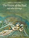 The Vision of the Fool: and Other Writings