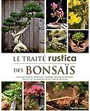 Le traité rustica des bonsaïs