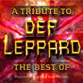 Def Leppard - The Best Of - Massive Def Leppard Rock Tributes