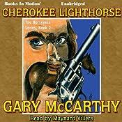 Cherokee Lighthorse: Horseman, 2 | Gary McCarthy