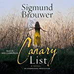 The Canary List: A Novel | Sigmund Brouwer