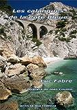 echange, troc Luc Fabre - Les Calanques de la Cote Bleue