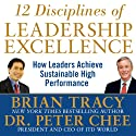 12 Disciplines of Leadership Excellence: How Leaders Achieve Sustainable High Performance Audiobook by Brian Tracy, Peter Chee Narrated by Brian Tracy