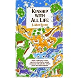 Kinship with All Life ~ J. Allen Boone