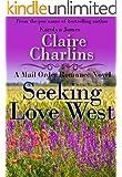 Seeking Love West (A Mail Order Romance Novel) (8) (Grace & Peter) (A Mail Order Romance series)