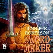 Sword-Maker: Tiger and Del, Book 3 | Jennifer Roberson