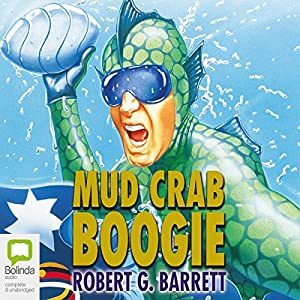 Mud Crab Boogie Audiobook