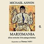 Mariomania: Eine erotische Schwulengeschichte | Michael Annon