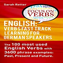 English: Verbs Fast Track Learning for German Speakers Audiobook by Sarah Retter Narrated by Kirsten Lambert