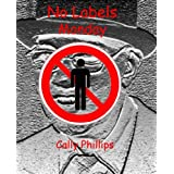 No Labels on Monday (No Labels Monday to Friday)by Cally Phillips