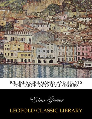 ice-breakers-games-and-stunts-for-large-and-small-groups