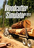 Woodcutter Simulator 2013 [Download]