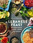 A Lebanese Feast of Vegetables, Pulse...