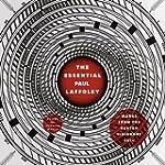 The Essential Paul Laffoley: Works fr...