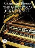 img - for The 36 Fantasias for Keyboard (Dover Music for Piano) book / textbook / text book