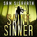 Saint/Sinner: An Allie Krycek Thriller, Book 2 Audiobook by Sam Sisavath Narrated by Joshua Reiniger