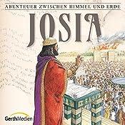 Josia (Abenteuer zwischen Himmel und Erde 16) | Hanno Herzler
