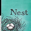 Nest Audiobook by Inga Simpson Narrated by Inga Simpson
