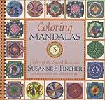 Coloring Mandalas 3: Circles of the S...