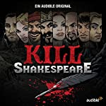 Kill Shakespeare: Die komplette Serie | Conor McCreery,Anthony Del Col