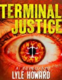 Terminal Justice (Mystery and Suspense Crime Thriller)