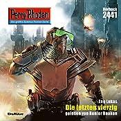 Die letzten vierzig (Perry Rhodan 2441) | Leo Lukas