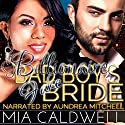 Billionaire Bad Boy's Fake Bride Audiobook by Mia Caldwell Narrated by Aundrea Mitchell