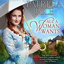 All a Woman Wants Audiobook by Patricia Rice Narrated by Caroline Kinsolving