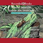 About Insects: A Guide for Children | Cathryn Sill