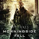 Morningside Fall: Legends of the Duskwalker Audiobook by Jay Posey Narrated by Luke Daniels