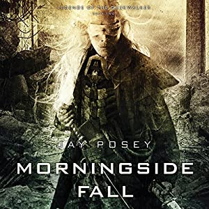 Morningside Fall: Legends of the Duskwalker | [Jay Posey]
